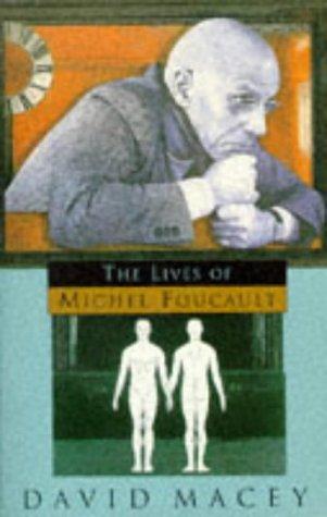 9780099334019: Lives of Michel Foucault