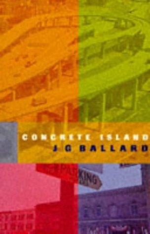 9780099334811: Concrete Island