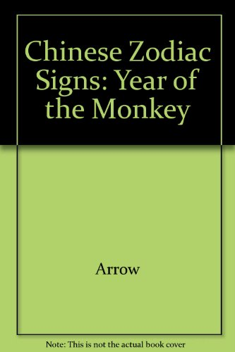 9780099335009: Chinese Zodiac Signs: Year of the Monkey