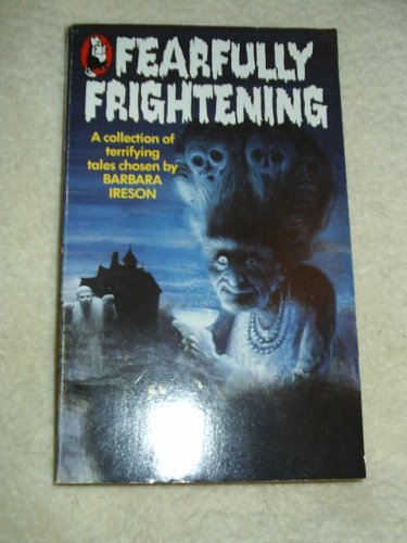 9780099337706: Fearfully Frightening (Beaver Books)