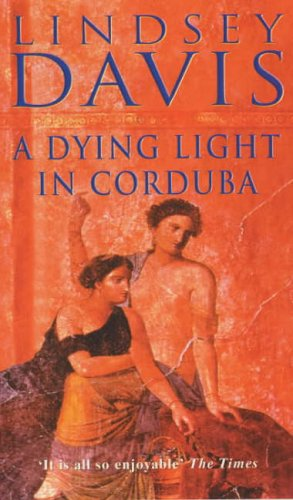 9780099338918: A Dying Light in Corduba