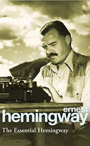 9780099339311: The Essential Hemingway