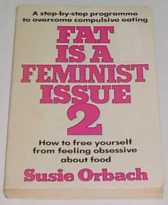 9780099342601: Fat Is a Feminist Issue: Pt. 2