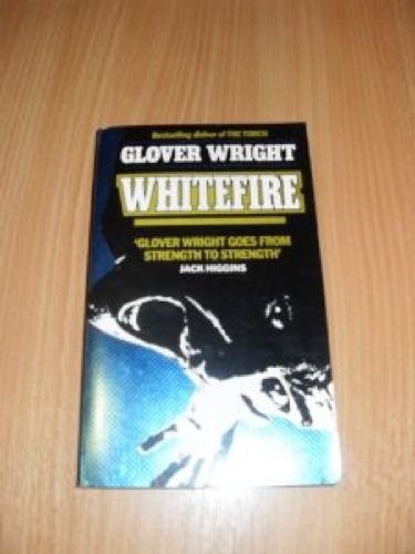 Whitefire: Glover Wright