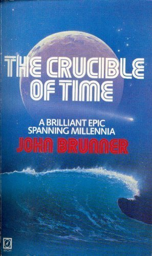 9780099348504: The Crucible of Time