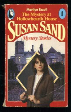 9780099350309: The mystery at Hollowhearth house (Susan Sand)