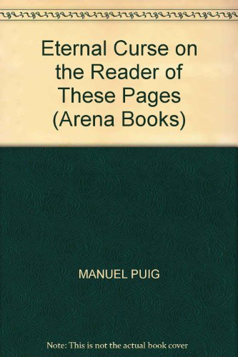 9780099351108: Eternal Curse On The Reader Of These Pages (Arena Books)