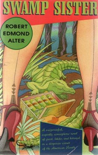 9780099352518: Swamp Sister