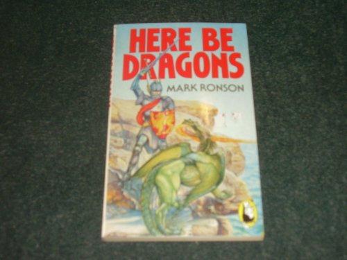 9780099353508: Here be Dragons (Beaver Books)