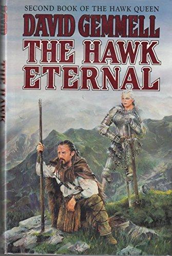 9780099355113: The Hawk Eternal (Hawk Queen)
