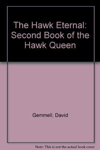 9780099355212: The Hawk Eternal: Second Book of