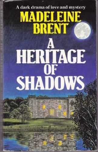 9780099356103: Heritage of Shadows