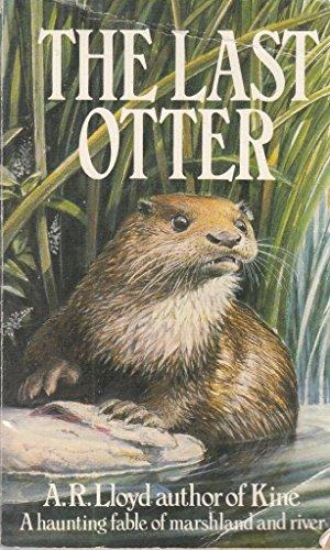 9780099356202: The Last Otter