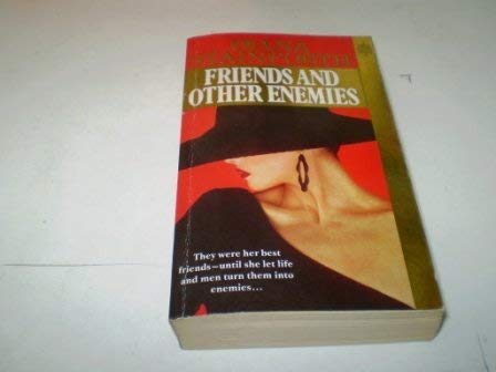 9780099357216: FRIENDS AND OTHER ENEMIES.