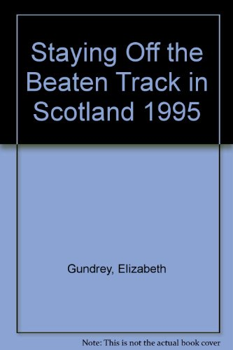 9780099358213: Staying Off the Beaten Track in Scotland