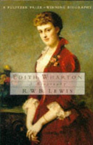 9780099358916: Edith Wharton: A Biography
