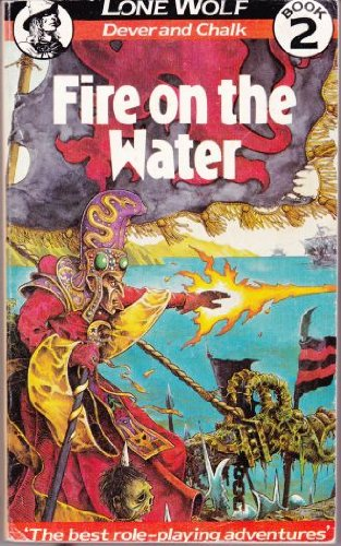 9780099359005: Fire on the Water (Lone Wolf Adventures)