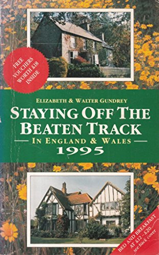 9780099360117: Staying Off the Beaten Track in England and Wales 1995