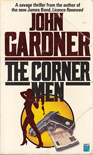 9780099360407: The Corner Men
