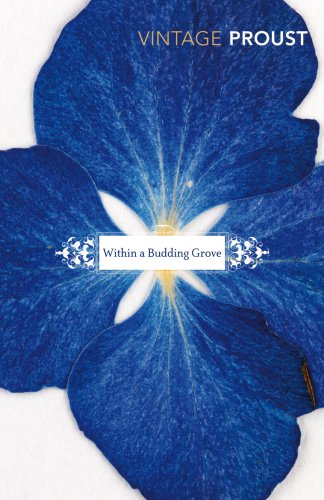 9780099362319: In Search Of Lost Time, Vol 2: Within a Budding Grove: Within a Budding Grove Vol 2 (Vintage Classics)