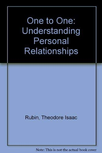 9780099363903: One to One: Understanding Personal Relationships