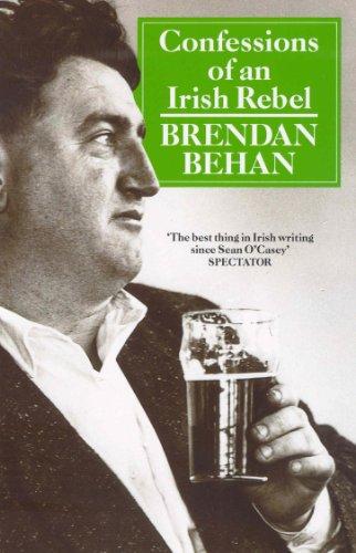 9780099365006: Confessions of An Irish Rebel