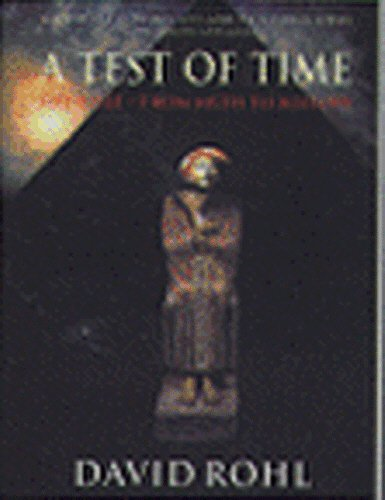 9780099365617: A Test Of Time: Volume One-The Bible-From Myth to History: The Bible - From Myth to History v. 1