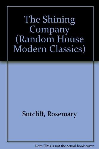9780099366218: The Shining Company (Random House Modern Classics)