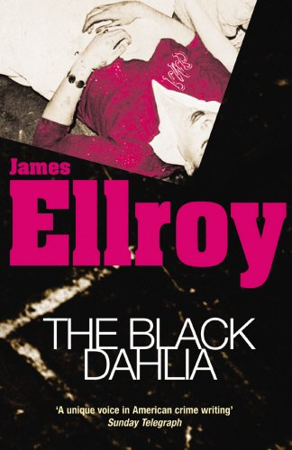 9780099366515: The Black Dahlia (L.A. Quartet)
