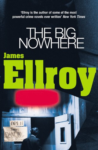 9780099366614: The Big Nowhere