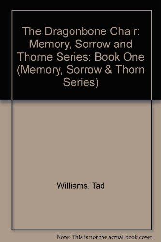 9780099366911: The Dragonbone Chair: Memory, Sorrow and Thorne Series: Book One (Memory, Sorrow & Thorn)
