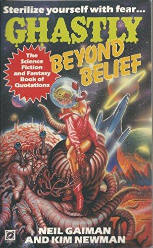 9780099368304: Ghastly Beyond Belief