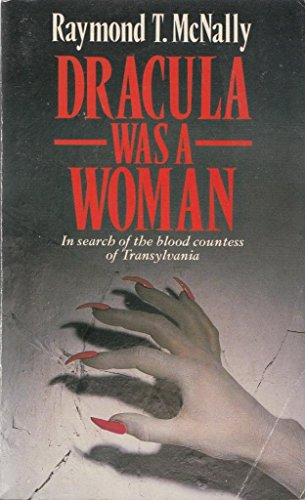 9780099368809: Dracula Was a Woman