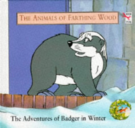 9780099370215: The Adventures of Badger in Winter (Red Fox picture books)