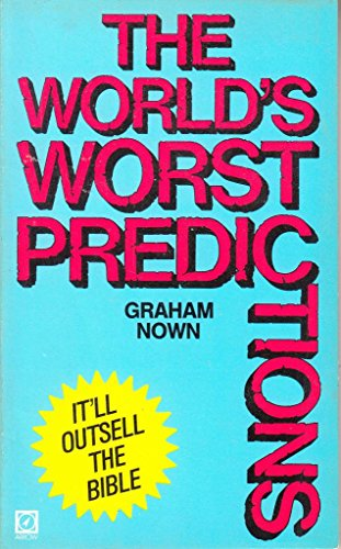 World's Worst Predictions (0099374005) by Graham Nown