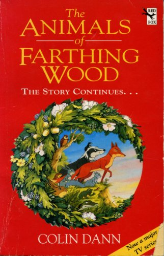 9780099374411: The Animals Of Farthing Wood: The Story Continues....