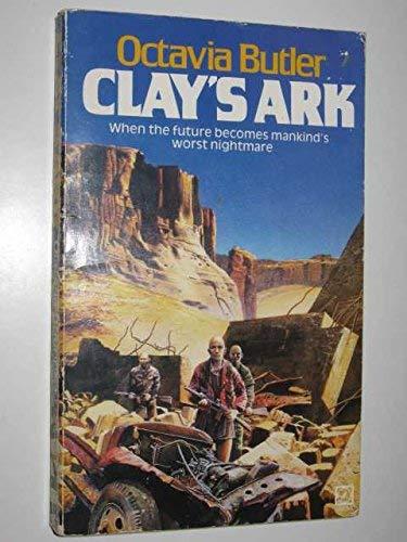 9780099374701: Clay's Ark