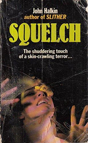 9780099375807: Squelch