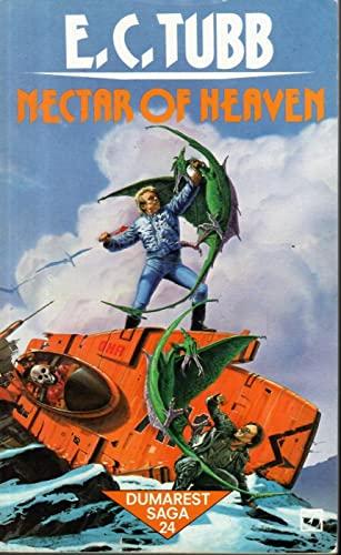 9780099376507: Nectar of Heaven (Dumarest saga)