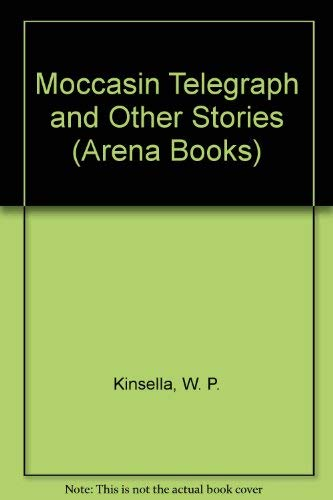 9780099378006: Moccasin Telegraph and Other Stories (Arena Books)