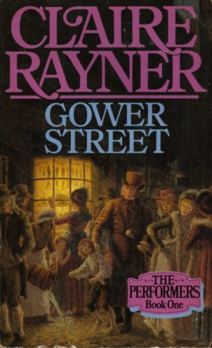 9780099380207: Gower Street (Performers #1)