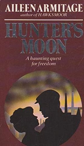Hunter's Moon: Aileen Armitage