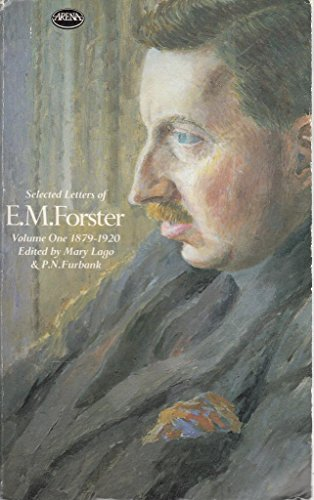 9780099382508: Selected Letters of E.M. Forster, Vol. 1: 1879-1920