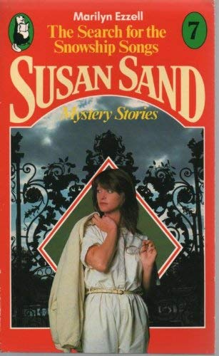 9780099382706: Search for the Snowship Songs (Susan Sand)