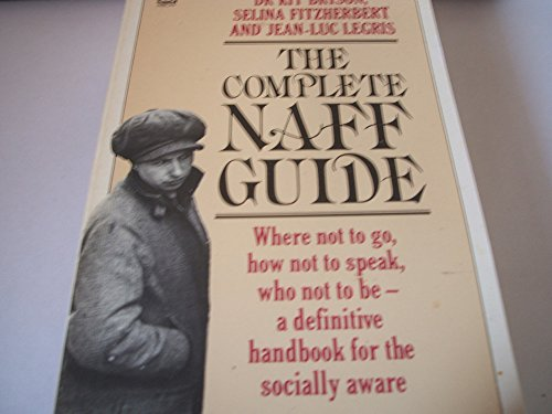9780099383604: The Naff Sex Guide