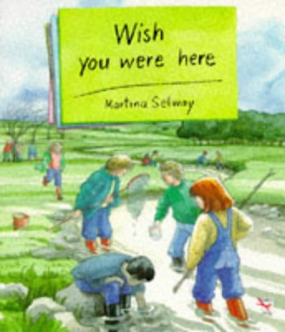 9780099383710: Wish You Were Here (A Red Fox Picture Book)