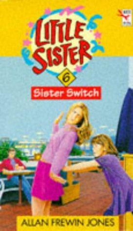 9780099384311: Sister Switch (Little Sister S.)