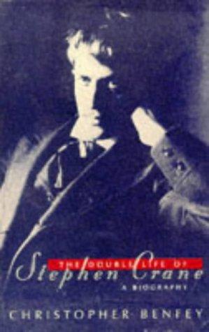 9780099384519: The Double Life of Stephen Crane