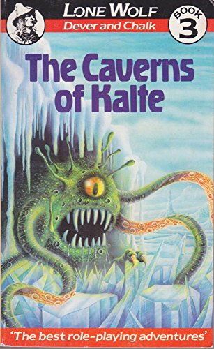 9780099385301: The Caverns of Kalte (Lone Wolf Adventures)