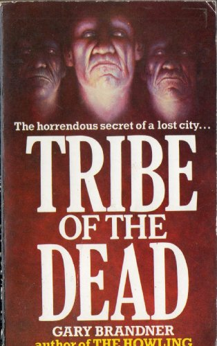 9780099386605: Tribe of the Dead